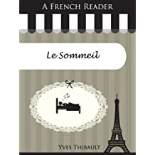 A French Reader: Le Sommeil (French Readers t. 16) (French Edition)