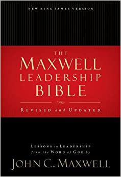 Maxwell Leadership Bible, Revised and Updated: John C. Maxwell ...