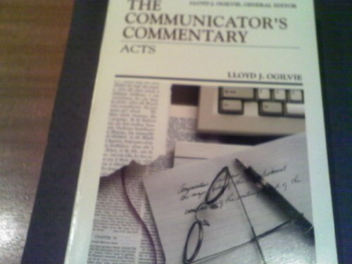 Acts (Communicator's Commentary, Vol 5)