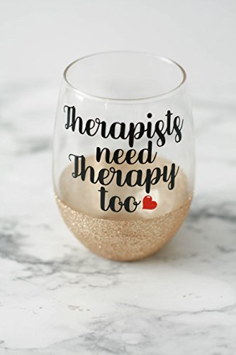 Therapist Gift, Therapists need therapy too, Teacher gifts, Glitter wine glass, Valentines Day Wine Glass
