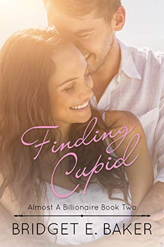 - Finding Cupid (Almost a Billionaire Book 2)