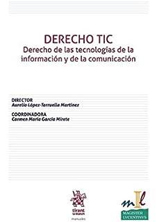 DERECHO TIC Derecho de las tecnologías de la información y de la comunicación (Manuales de