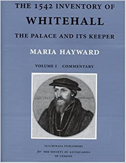 Book The 1542 Inventory of Whitehall: The Palace and its Keeper