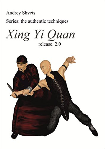 Xing Yi Quan: the authentic techniques