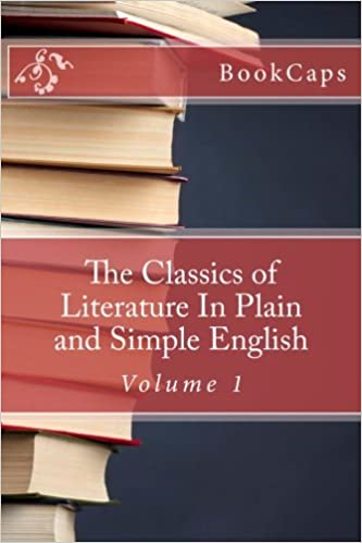 f9412573a78b The Classics of Literature In Plain and Simple English  Volume 1 Paperback  – May 16