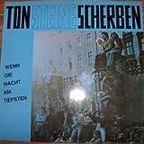 Ton Steine Scherben - Wenn Die Nacht Am Tiefsten - David Volksmund Produktion - DVP 002