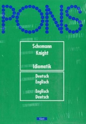 PONS Schemann Idiomatik Deutsch-Englisch. Paket aus PONS Schemann Idiomatik Deutsch-Englisch und Eränzungsband: PONS Wörterbuch, Idiomatik Deutsch-Englisch, Englisch-Deutsch, 2 Bde.