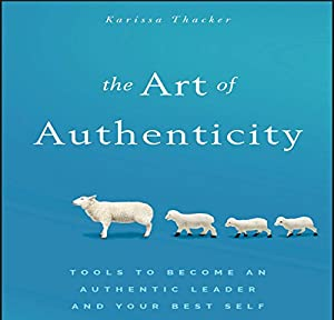 The Art of Authenticity Audiobook