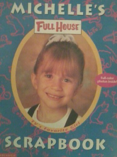 Michelle's Full House Scrapbook