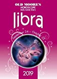 Old Moore s Horoscopes Libra 2019 (Old Moore s Horoscope Daily Astral Diaries)