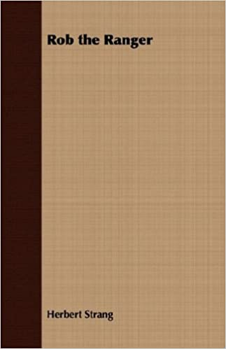 Book Rob the Ranger by Herbert Strang (2008-05-18)