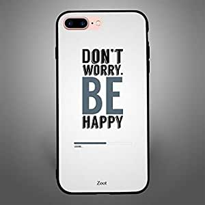 iPhone 8 Plus Dont worry be Happy