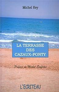 "Afficher ""Terrasse des Cazaux-Ponty (La)"""