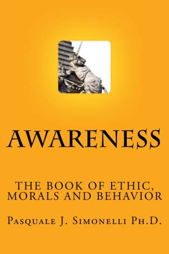 Awareness: The Book of Ethic (Volume 1)