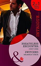 Breathless Encounter / Switched