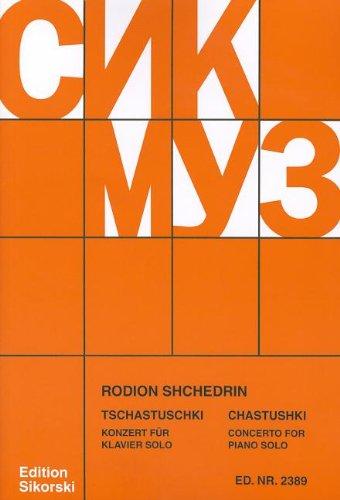 Rodion Shchedrin - Chastushki: Concerto for Piano Solo