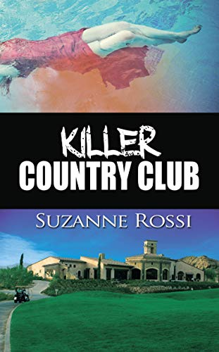 Killer Country Club (The Snoop Group Book 4) by [Rossi, Suzanne]