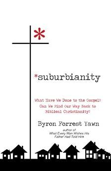 Suburbianity by [Yawn, Byron Forrest]