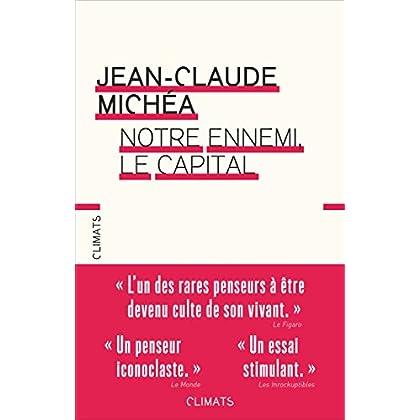 Notre ennemi , le capital (French Edition)