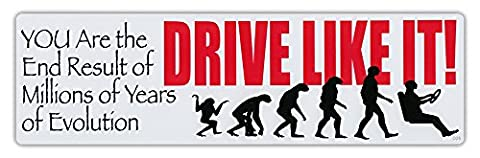 Bumper Sticker Decal - Millions Of Years Of Evolution, Drive Like It! - Bad Drivers (Dangerous Evolution)