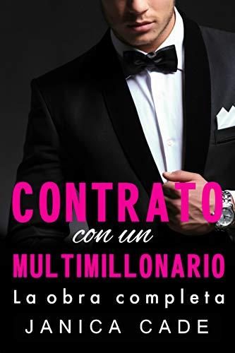 Contrato con un multimillonario, La obra completa: Romance multimillonario (Spanish Edition) by