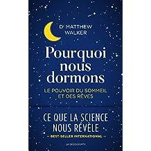 Pourquoi nous dormons (Cahiers libres) (French Edition)