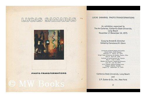 Lucas Samaras, photo-transformations: An exhibition organized by the Art Galleries, California State University, Long Beach, November 17-December 14, ()