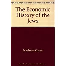 The Economic History of the Jews by Salo W.; Kahan, Arcadius; Gross, Nachum Baron (1975-09-03)