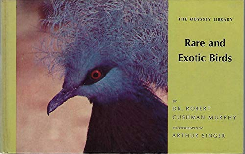 Rare and exotic birds (The Odyssey library)