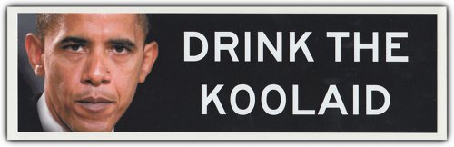 Anti Barack Obama Bumper Stickers (Bumper Sticker: DRINK THE KOOLAID | Sheep Mentality, Anti Barack Obama)