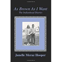 As Brown As I Want: The Indianhead Diaries