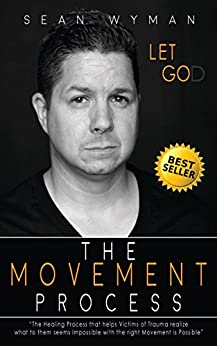 Let Go The Movement Process by [Wyman, Sean]