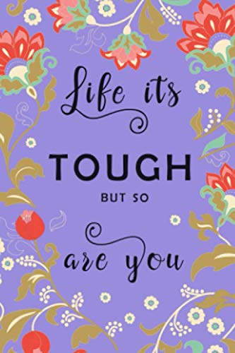 Life Is Tough, But So You Are: 4x6 Mini Vocabulary Notebook   2 Columns Journal   Alphabetical Index   Folk Style Floral Frame Design Blue-Violet