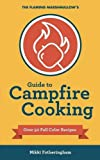 img - for The Flaming Marshmallow's Guide to Campfire Cooking book / textbook / text book
