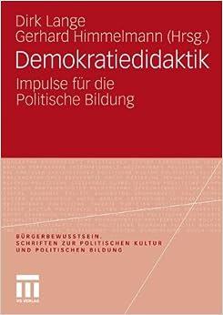 Book Demokratiedidaktik: Impulse für die Politische Bildung (Bürgerbewusstsein) (German Edition)