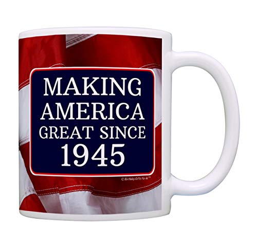 Making America Great Since 1945 Coffee Mug