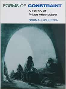 The Architecture of Psychiatry and the Architecture of Incarceration