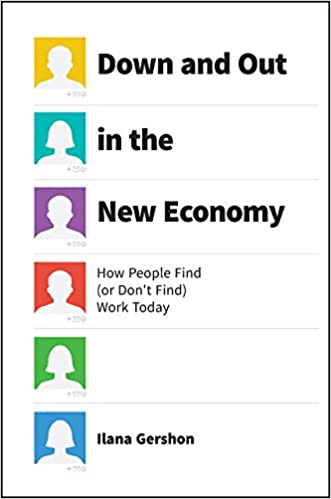 Down and out in the new economy how people find or dont find down and out in the new economy how people find or dont find work today 1st edition fandeluxe Image collections