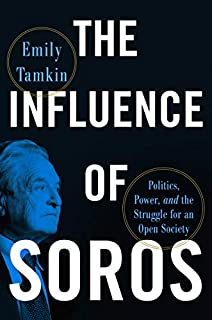 Book Cover: The Influence of Soros: Politics, Power, and the Struggle for an Open Society