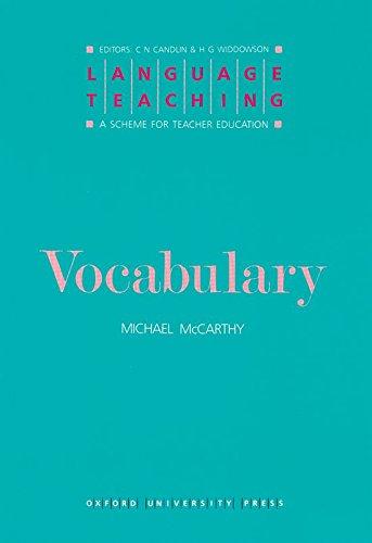 Language Teaching. A Scheme for Teacher's Education. Vocabulary: A Scheme for Teacher Education (Language Teaching: A Scheme for Teacher Education)
