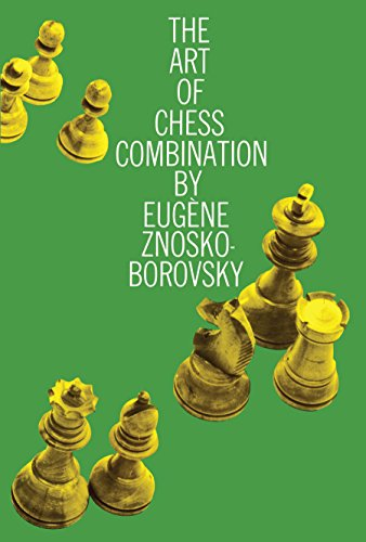 The Art Of Chess Combination Dover Chess Epub