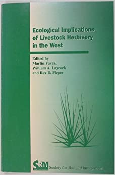 Book Ecological Implications of Livestock Herbivory in the West