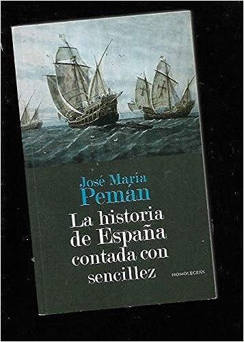 HISTORIA DE ESPAÑA CONTADA CON SENCILLEZ - LA: Amazon.es: PEMAN ...