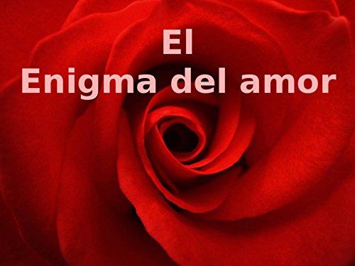 Los Secretos del Tiempo: de Enigma de Amor (Volume 3) (Spanish Edition)