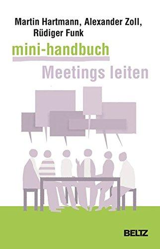 mini-handbuch-meetings-leiten-besprechungen-arbeitstreffen-telefonmeetings-und-videokonferenzen-souvern-vorbereiten-und-durchfhren-beltz-weiterbildung