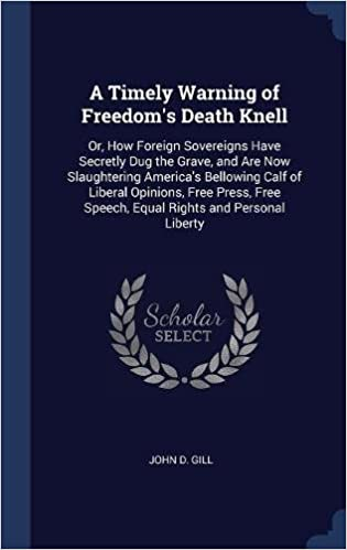 Warning About Death Of Freedom From >> A Timely Warning Of Freedom S Death Knell Or How Foreign