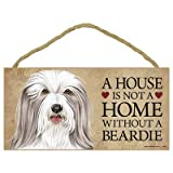 A House Is Not A Home Without A Beardie (Bearded Collie) Wood Sign