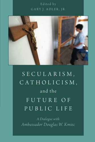 Secularism, Catholicism, and the Future of Public …