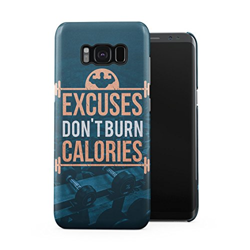 Muscle Man Monster Power Lifting Weight Excuses Don't Burn Calories Quote Plastic Phone Snap On Back Case Cover Shell For Samsung Galaxy S8 Plus
