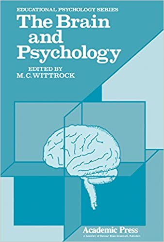 The Brain And Psychology Educational Psychology Series